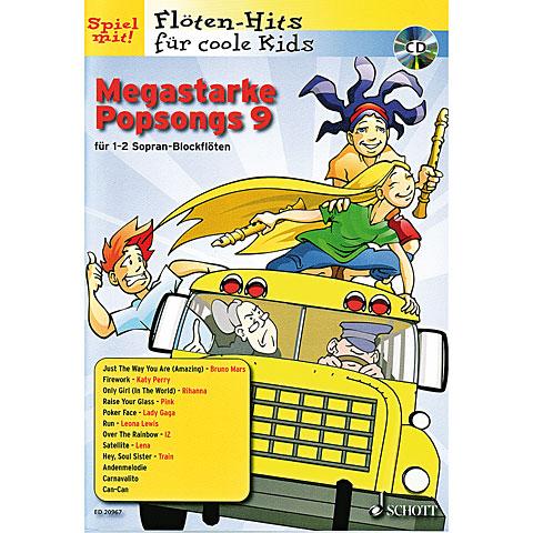 Schott Flöten-Hits für coole Kids Megastarke Popsongs 9