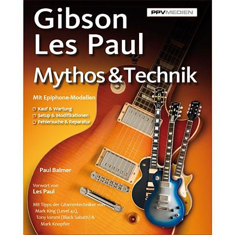 PPVMedien Gibson Les Paul Mythos & Technik