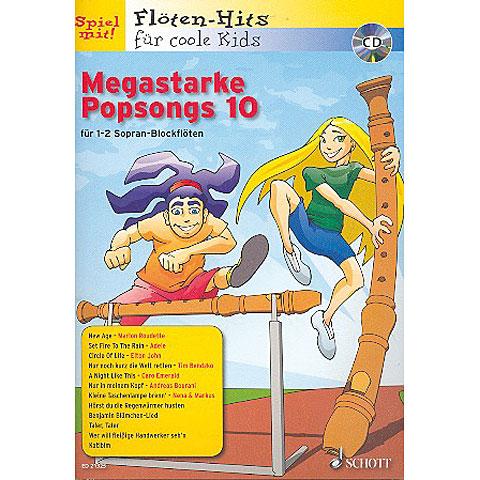 Schott Flöten-Hits für coole Kids Megastarke Popsongs 10