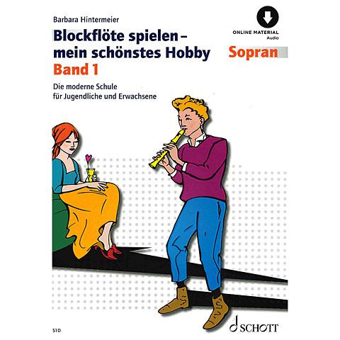 Schott Blockflöte spielen - mein schönstes Hobby Bd.1