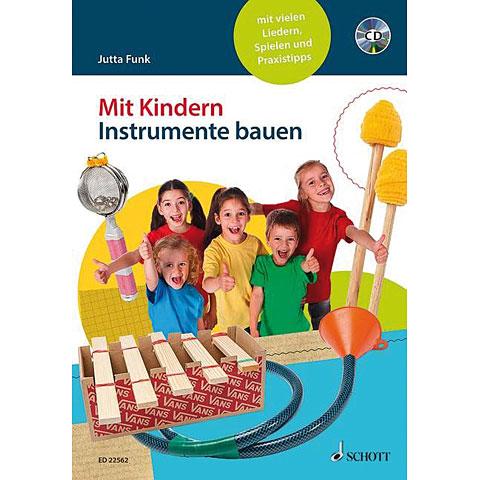 Schott Mit Kindern Instrumente bauen