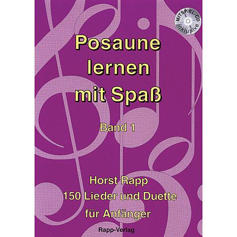 Rapp Posaune lernen mit Spaß Bd.1