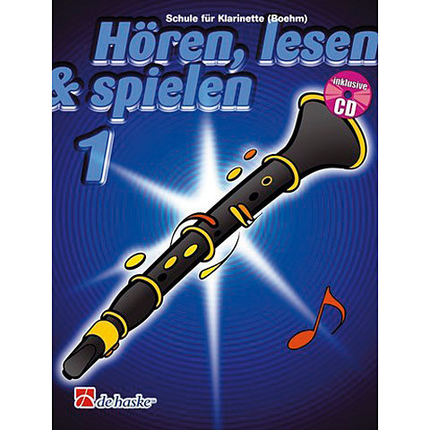De Haske Hören,Lesen&Spielen Bd. 1 für Boehm Klarinette