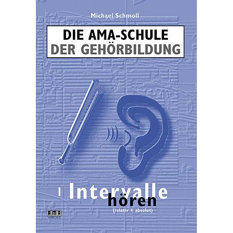 AMA Die AMA-Schule der Gehörbildung I - Intervalle hören
