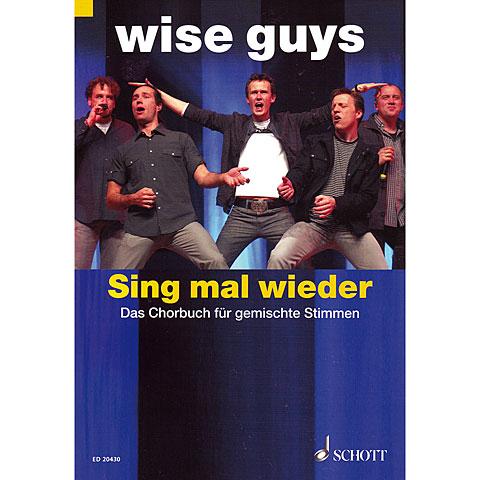 Schott Wise Guys - Sing mal wieder