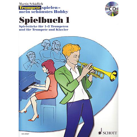 Schott Trompete spielen - mein schönstes Hobby Spielbuch 1