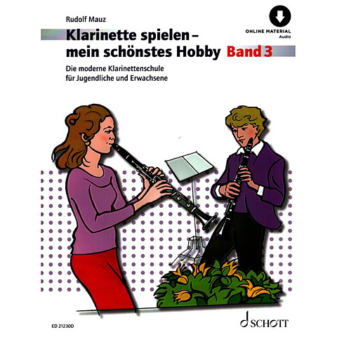 Schott Klarinette spielen - mein schönstes Hobby Bd.3