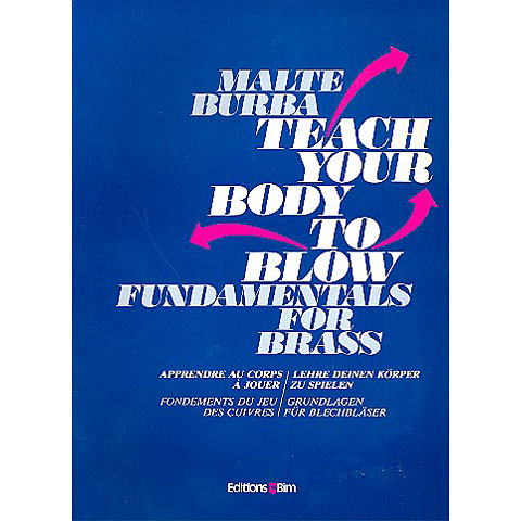 Editions Bim Teach your body to blow - Fundamentals for brass
