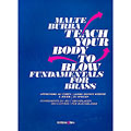 Libros didácticos Editions Bim Teach your body to blow - Fundamentals for brass