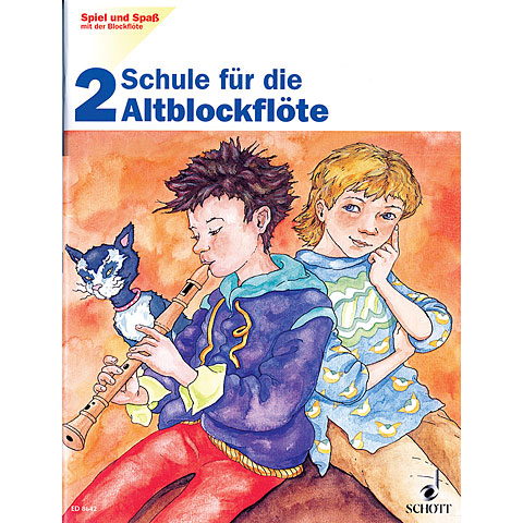 Schott Spiel und Spaß mit der Blockflöte Schule für die Altblockflöte 2